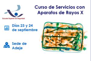 CursoServiciosAparatosRayosX-EscuelaSuperiordeSeguridad--Adeje